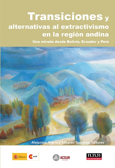 Transiciones y alternativas al extractivismo